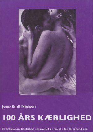 Jens-Emil Nielsen: 100 års kærlighed