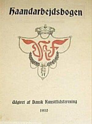 Haandarbejdsbogen - 1910