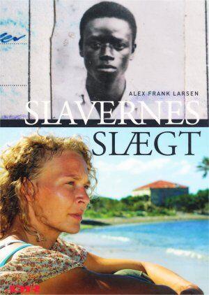 Alex Frank Larsen: Slavernes Slægt.